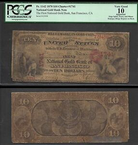 Click now to see the BUY IT NOW Price! $10 1870 NAT'L GOLD BANK NOTE CH. 1741  FR. 1142  PCGS VG 10