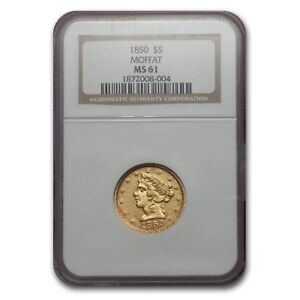 Click now to see the BUY IT NOW Price! 1850 $5 MOFFAT & CO. LIBERTY GOLD HALF EAGLE MS 61 NGC   SKU 117905