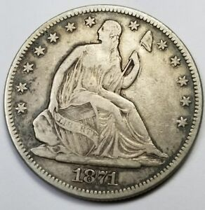 1871 P $1 LIBERTY SEATED SILVER DOLLAR   GENUINE   AU DETAILS