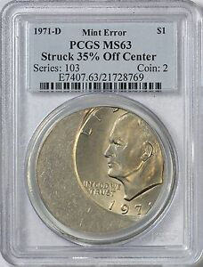 Click now to see the BUY IT NOW Price! 1971 D EISENHOWER DOLLAR ERROR 35  OFF CENTER PCGS MS63