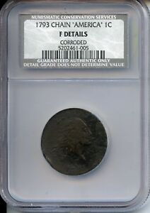 1793 FLOWING HAIR CHAIN CENT 1C   NGC NCS F DETAILS CERTIFIED COIN   JY327