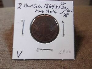 1864 LARGE MOTTO  2 CENT PIECE FINE       EXTRA FINE  V