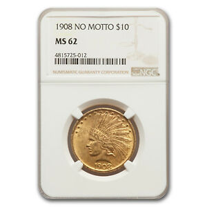 Click now to see the BUY IT NOW Price! 1908 $10 INDIAN GOLD EAGLE NO MOTTO MS 62 NGC   SKU115964