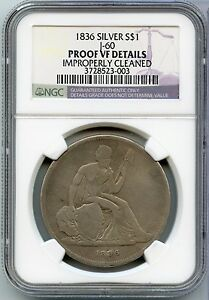1836 GOBRECHT PROOF SILVER DOLLAR $1 J 60 JUDD 60   NGC PROOF VF DETAILS   JX186