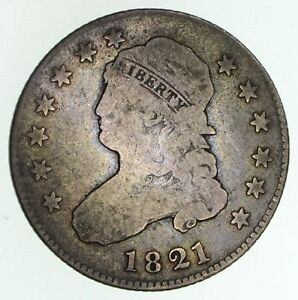 1821 CAPPED BUST QUARTER   CIRCULATED  4697