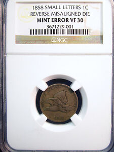 1858 FLYING EAGLE 1C SMALL LETTERS MINT ERROR VF30 NGC
