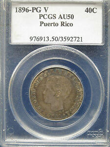 Click now to see the BUY IT NOW Price! 1896 PGV PUERTO RICO 40C PCGS AU50