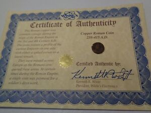 COPPER ROMAN COIN 238 415 A.D. WITH CERTIFICATE OF AUTHENTICITY.