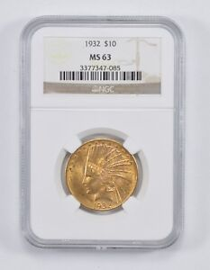 MS63 1932 $10.00 INDIAN HEAD GOLD EAGLE   NGC GRADED  0544