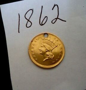 1862 $1 GOLD INDIAN PRINCESS HEAD GOLD COIN   FULL CLEAR LIBERTY