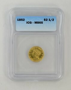 MS65 1852 $2.50 LIBERTY HEAD GOLD QUARTER EAGLE   ICG GRADED  0510