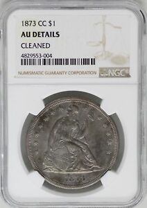 Click now to see the BUY IT NOW Price! 1873 CC SEATED LIBERTY DOLLAR NGC AU DETAILS CERTIFIED   CARSON CITY MINT JB226
