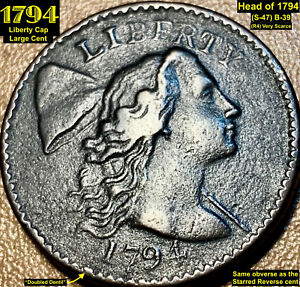 1794 LIBERTY CAP LARGE CENT   HEAD OF 1794  S 47  B 39   R4