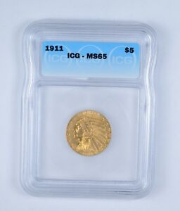 MS65 1911 $5.00 INDIAN HEAD GOLD HALF EAGLE   GRADED BY ICG  9642