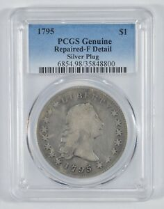 1795 FLOWING HAIR SILVER DOLLAR REPAIRED F SILVER PLUG CIRCULATED   PCGS  8020