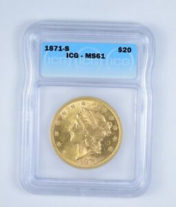 MS61 1871 S $20.00 LIBERTY HEAD GOLD DOUBLE EAGLE   GRADED BY ICG  9665
