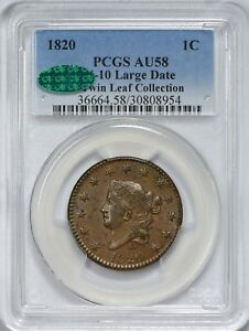 1820 N 10 LARGE DATE MATRON HEAD LARGE CENT PCGS AU58   CAC APPROVED   TWIN L.C.
