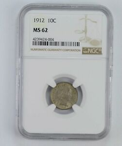MS62 1912 BARBER SILVER DIME   NGC GRADED  5657