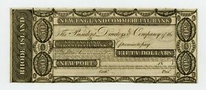 1800'S $50 THE NEW ENGLAND COMMERCIAL BANK   NEWPORT RHODE ISLAND NOTE CU