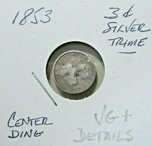 ..1853 3C SILVER TRIME     VG TO VG  DAMAGED   OBSOLETE COIN