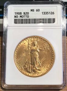 1908 $20 DOUBLE EAGLE SAINT GAUDENS  GOLD COIN AUTHENTICATED GRADED ANACS MS 60