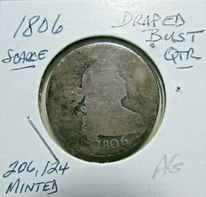 1806 DRAPED BUST QUARTER 25C   AG /G DETAILS    EARLY TYPE SILVER