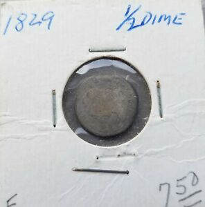 1829 CAPPED BUST HALF DIME UNCERTIFIED UNGRADED SILVER