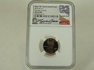 2019 W  UNCIRCULATED LINCOLN CENT  NGC  MS 69 RD. LYNDALL  BASS SIGNED