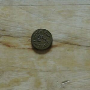 VINTAGE 2 1/2 CENT TRADING COIN FROM SMOKEHOUSE.