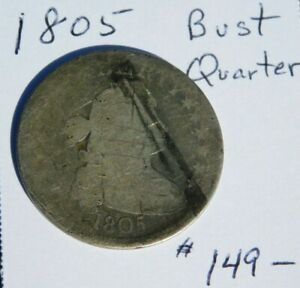 1805 25C 1805 DRAPED BUST 25C SILVER QUARTER ABOUT GOOD CONDITION