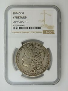 1894 S MORGAN SILVER DOLLAR NGC CERTIFIED VF DETAILS OBV. GRAFFITI  568