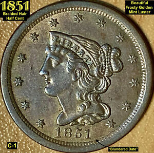1851 BRAIDED HAIR HALF CENT  C 1    UNC.     FROSTY MINT LUSTER
