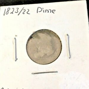 1823/2 CAPPED BUST SILVER DIME AG NEATLY HOLED  DATE