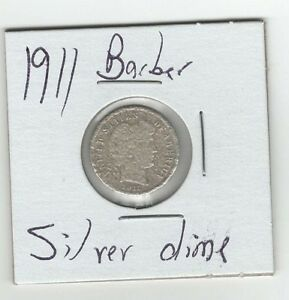 SILVER 1911 BARBER DIME 10 CENTS OLD SILVER COIN