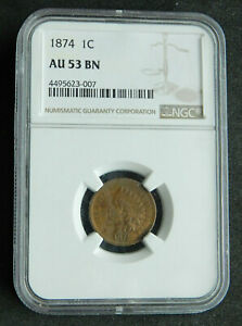 1874 1C AU 53 BN NGC. INDIAN HEAD CENT