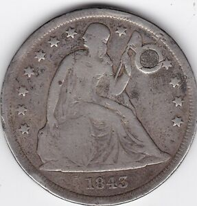 1843 SEATED LIBERTY SILVER DOLLAR PLUGGED  EARLY DATE