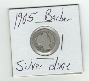 SILVER 1905 BARBER DIME 10 CENTS OLD SILVER COIN PHILADELPHIA MINT