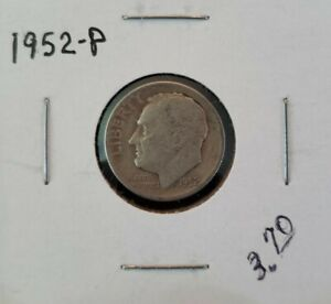 1952 P ROOSEVELT DIME SILVER