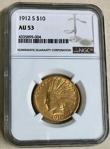 1912 S GOLD UNITED STATES $10 INDIAN HEAD EAGLE COIN NGC AU 53