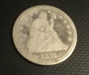 1876 SEATED LIBERTY QUARTER   SILVER 25 CENTS