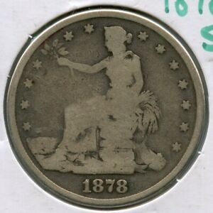 1878 S SILVER TRADE DOLLAR   UNITED STATES COIN   SAN FRANCISCO MINT   MH524