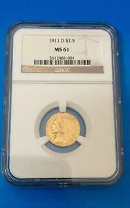 1911 D 2 1/2 GOLD NGC MS61 KEY DATE