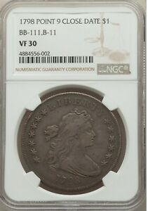 1798 LARGE EAGLE POINTED 9 CLOSE DATE SILVER DOLLAR VF30 NGC CERTIFIED