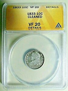 1833 DIME  CAPPED BUST    ANACS VF 20   NICELY DETAILED SPECIMEN