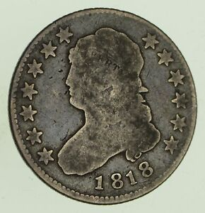 1818 CAPPED BUST QUARTER   CIRCULATED  8770
