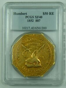 Click now to see the BUY IT NOW Price! 1852 GOLD HUMBERT $50 PCGS XF40 TERRITORIAL SLUG COIN US ASSAY OFFICE OCTAGONAL