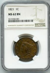 1821 CORONET HEAD LARGE CENT NGC MS62BN 1C COPPER COIN   JJ529