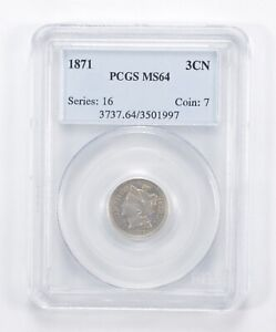 MS64 1871 NICKEL THREE CENT PIECE   GRADED PCGS  1088