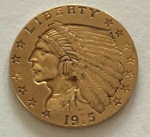 1915 $2.5 DOLLAR GOLD INDIAN HEAD COIN   HISTORIC PIECE   106 YEARS OLD