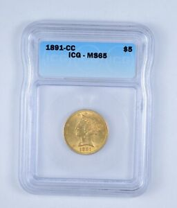 MS65 1891 CC $5.00 LIBERTY HEAD GOLD HALF EAGLE   GRADED BY ICG  9629